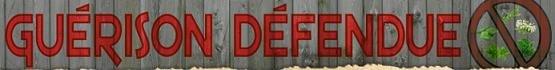 guerison-defendue